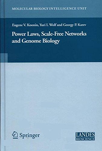 Power Laws, Scale-Free Networks and Genome Biology (Molecular Biology Intelligence Unit) by Springer