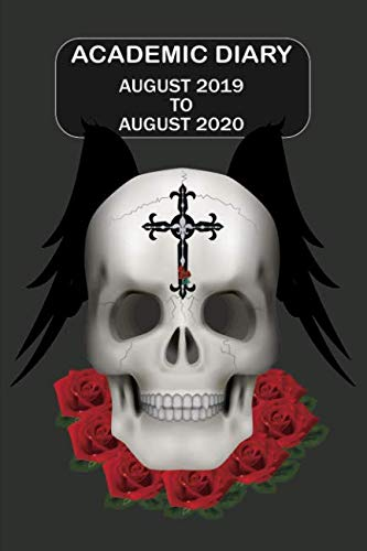 Academic Diary August 2019 To August 2020: Academic diary for the Student or Teacher/Lecturer/Tutor with lots added extras in Diary - Grey Skull Cover (Skull 6