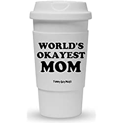 Funny Guy Mugs World's Okayest Mom Travel Tumbler With Removable Insulated Silicone Sleeve, White, 16-Ounce