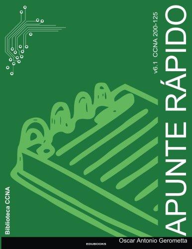 Apunte Rapido CCNA R&S: version 6.1 (Spanish Edition)