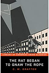 The Rat Began to Gnaw the Rope (Library of Congress Crime Classics) Kindle Edition