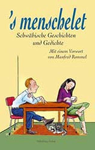 's menschelet: Schwäbische Geschichten und Gedichte
