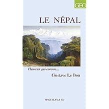 Le Népal: Un récit de voyage trépidant (Heureux qui comme… t. 84) (French Edition)