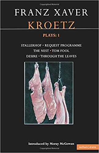 Book Kroetz Plays: 1: 'Farmyard, Request Programme', the 'Nest', 'Tom Fool', 'Through the Leaves', 'Desire' v. 1 (Contemporary Dramatists)