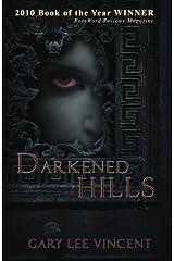 Darkened Hills Paperback