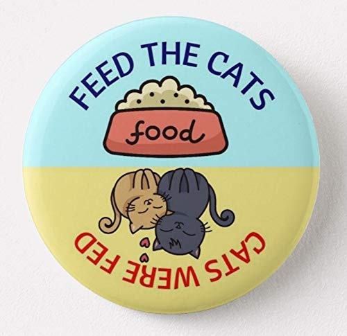 (Feed The Cats Cat Feeding Reminder Refrigerator Magnet)