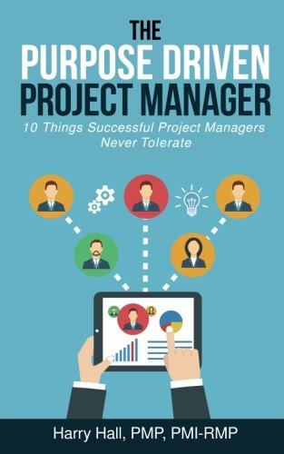 Amazon Com The Purpose Driven Project Manager 10 Things Successful