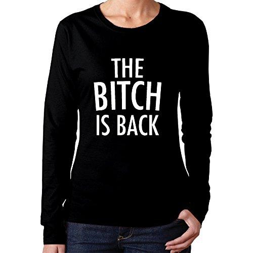 Women's The Bitch Is Back Long Sleeve T Shirt