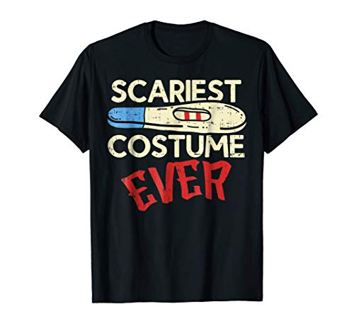 Funny Halloween Shirt Scariest Costume Pregnancy Test Baby ()