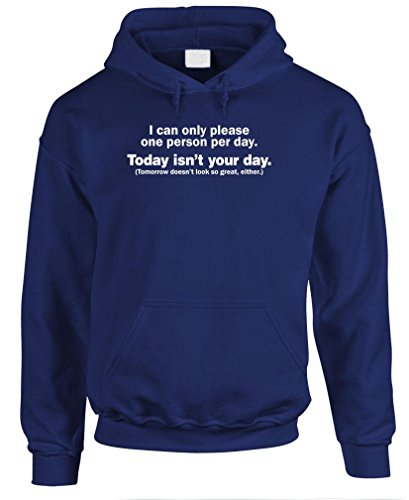 I CAN ONLY PLEASE 1 PERSON DAILY - funny Pullover Hoodie, M, Navy
