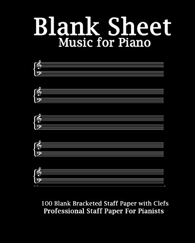 Sheet Music Cover (Blank Sheet Music For Piano: Modern Black Cover, Bracketed Staff Paper, Clefs Notebook,100 pages,100 full staved sheet, music sketchbook,Music ... gifts Standard for students / Professionals)