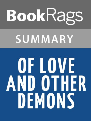 Summary & Study Guide Of Love and Other Demons by Gabriel Garcia Marquez
