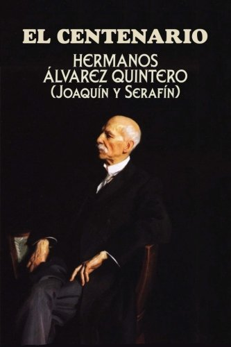 El centenario (Spanish Edition)