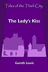 The Lady's Kiss (Tales of the Thief-City Book 9)