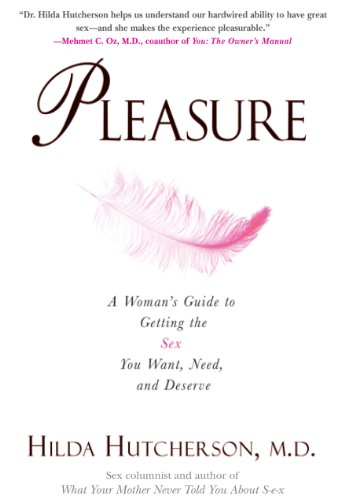Amazon pleasure a womans guide to getting the sex you want pleasure a womans guide to getting the sex you want need and deserve by fandeluxe Choice Image