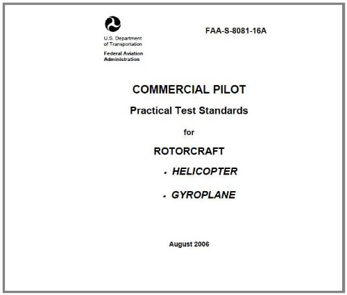 (COMMERCIAL PILOT Practical Test Standards for ROTORCRAFT, HELICOPTER, GYROPLANE, Plus 500 free US military manuals and US Army field manuals when you sample this book)
