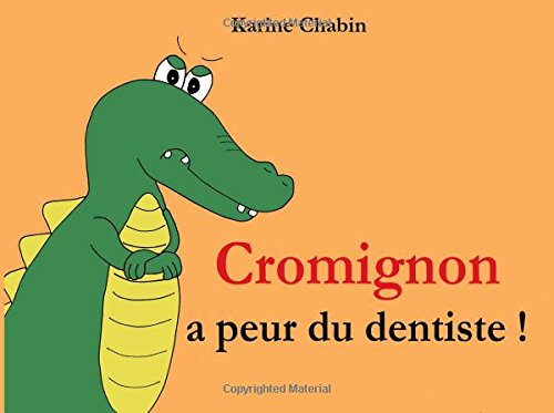Download Cromignon a peur du dentiste ! (French Edition) ebook