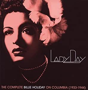 Lady Day: The Complete Billie Holiday...