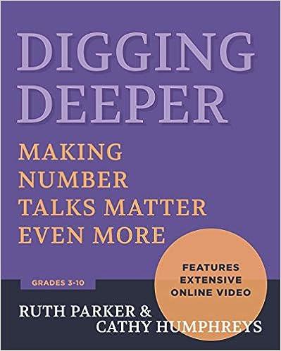 Digging Deeper: Making Number Talks Matter Even More number talks books