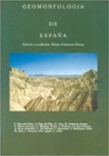 GEOMORFOLOGIA DE ESPAÑA: Amazon.es: Gutierrez Elorza, Mateo: Libros