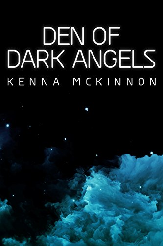 Den of Dark Angels (English Edition)