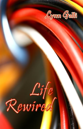Life Rewired (Aspen Friends Book 3) by [Galli, Lynn]