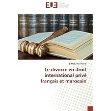 DIVORCE EN DROIT INTERNATIONAL PRIVÉ FRANC (LE)