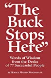 The Buck Stops Here, Horace Martin Woodhouse, 0978736850