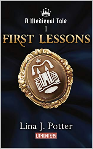 Amazon first lessons medieval tale book 1 ebook lina j first lessons medieval tale book 1 by potter lina j fandeluxe Image collections