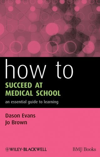 Download How to Succeed at Medical School: An Essential Guide to Learning (HOW – How To) Pdf