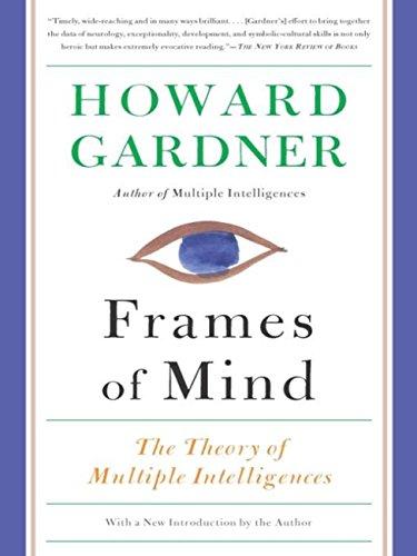frames of mind the theory of multiple intelligences kindle