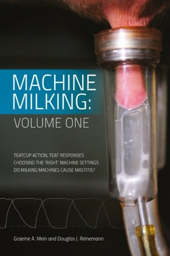 Machine Milking: Volume 1