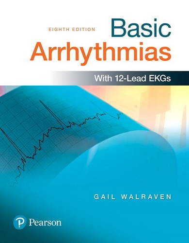 Basic Arrhythmias (8th Edition)