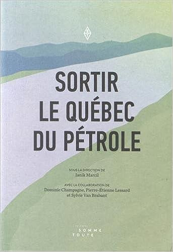 En ligne Sortir le Québec du pétrole pdf, epub ebook