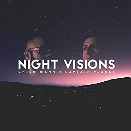 Captain Planet Chico Mann - Night Visions