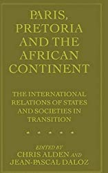 Paris, Pretoria and the African Continent: The International Relations of States and Societies in Transition (1996-11-04)