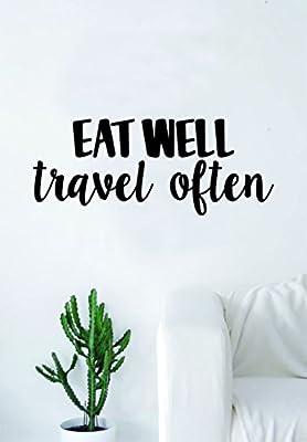 Eat Well Travel Often V2 Quote Wall Decal Sticker Bedroom Living Room Art Vinyl Inspirational Adventure Wanderlust