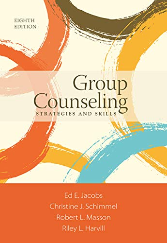 Group Counseling: Strategies and Skills - Standalone Book (Running Group Therapy)