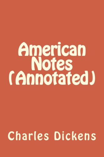 Download American Notes (Annotated) ebook