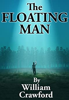 The Floating Man by [Crawford, William]