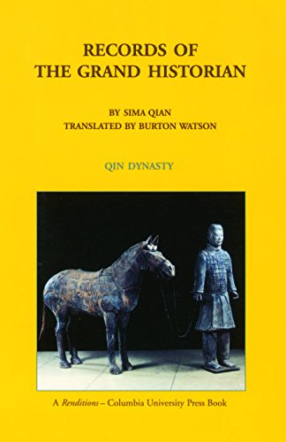Records of the Grand Historian: Qin Dynasty by Sima Sima Qian