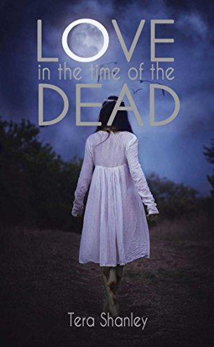 Love in the Time of the Dead (The Dead Rapture Series Book 1) (English Edition)