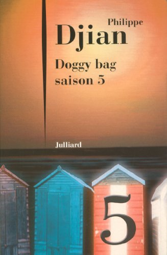 Doggy Bag Philippe Djian - 2