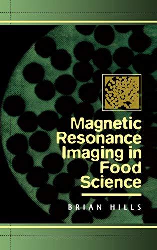Magnetic Resonance Imaging in Food Science