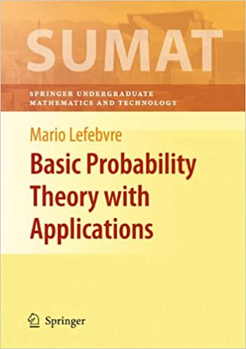 Amazon basic probability theory with applications springer basic probability theory with applications springer undergraduate texts in mathematics and technology 2009th edition fandeluxe Gallery