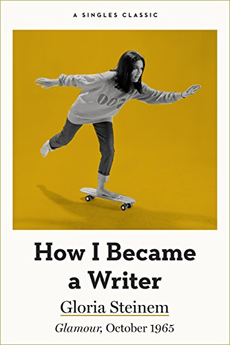 How I Became a Writer (Singles Classic)