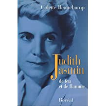 Judith Jasmin: De feu et de flamme