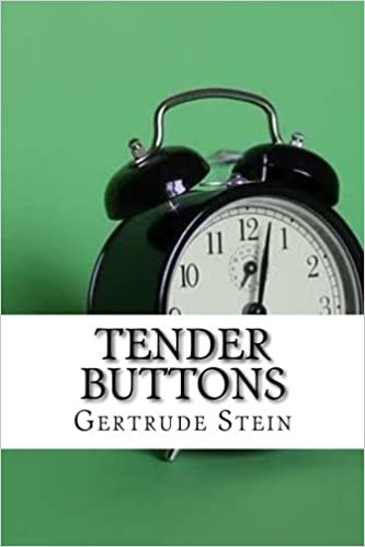 Tender Buttons: Gertrude Stein: 9781974111244: Amazon.com: Books