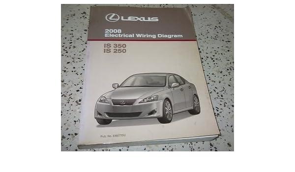 2008 lexus is350 is250 is 350 250 electrical wiring diagram service shop  manual: lexus: amazon com: books