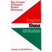 Concise Trilingual Pocket Dictionary: English / Xhosa / Afrikaans
